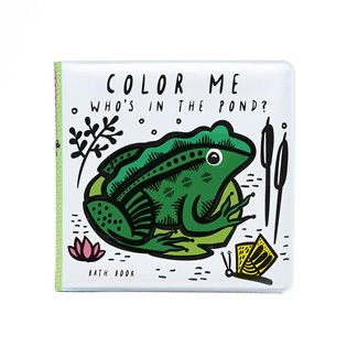 Colour Me: Who's in the Pond? - Bath Book