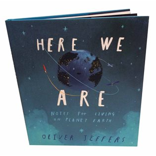 Here We Are: Notes For Living On Planet Earth - Book