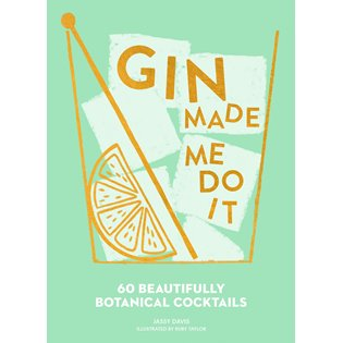 Gin Made Me Do It Book - Book