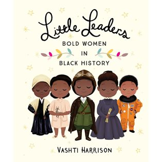 Little Leaders (Bold Women In Black History) - Book