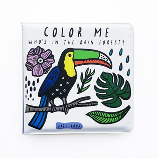 Colour Me: Who's in the Rain Forest? - Bath Book