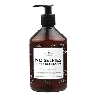 Hand Soap - No Selfies In The Bathroom