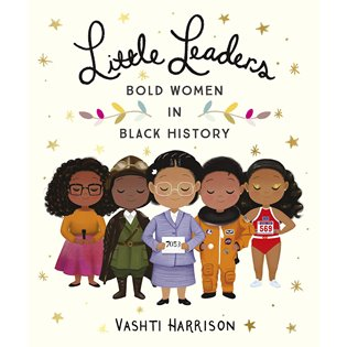 Little Leaders - Bold Women In Black History PB